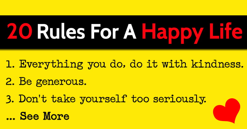 20 Rules For A Happy Life
