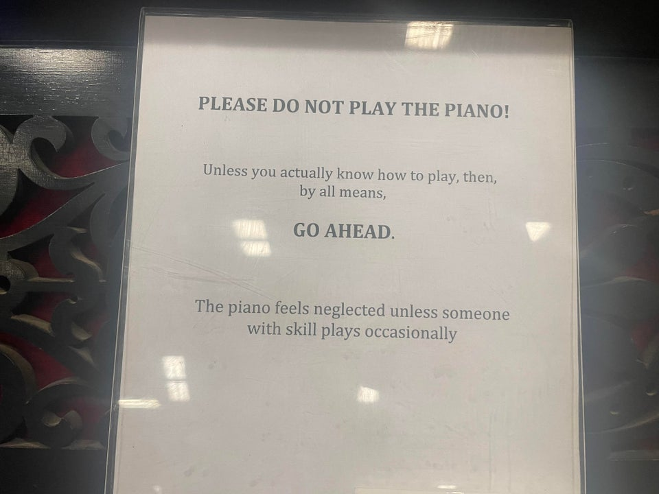 Funny sign please don't play the piano