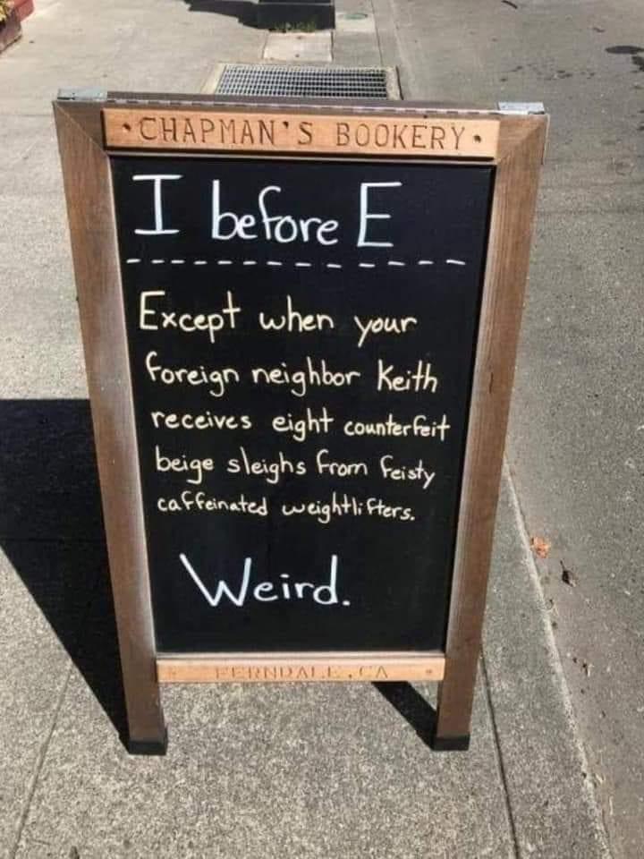 Funny Sign chalkboard I before E