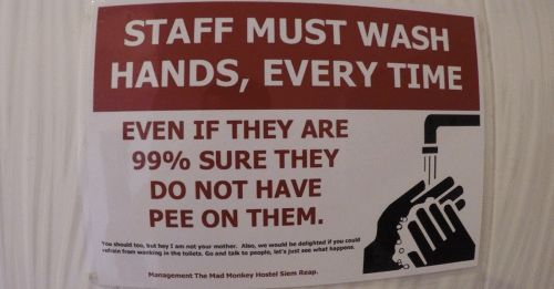 Funny Sign staff must wash hand every time