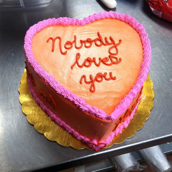 funny cake nobody loves you