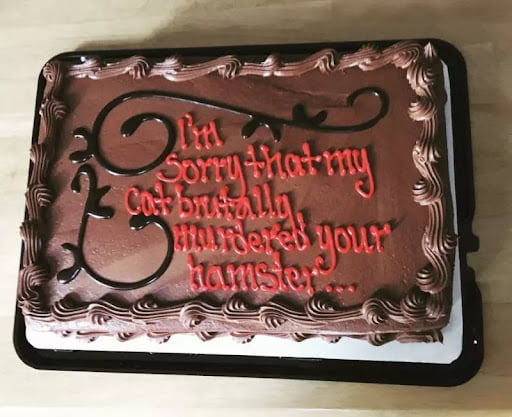 funny apology cake sorry my cat brutally murdered your hamster