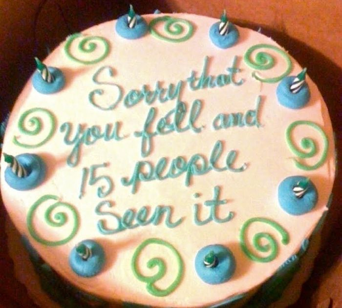 funny apology cake sorry that you fell and 15 people seen it